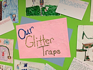 Ms. Stone's student made their own versions of glitter traps.